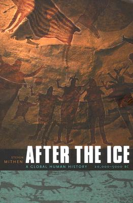 After the Ice By Mithen, Steven